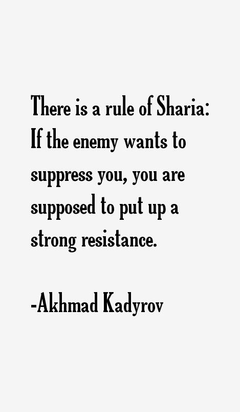 akhmad kadyrov quotes sayings
