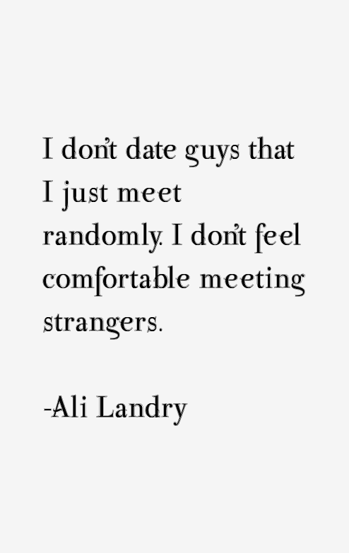 Ali Landry Quotes