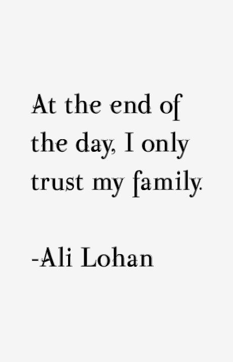 Ali Lohan Quotes