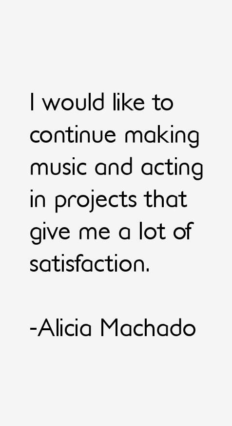 Alicia Machado Quotes