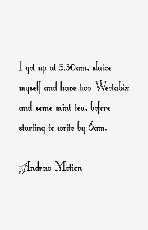 Andrew Motion Quotes