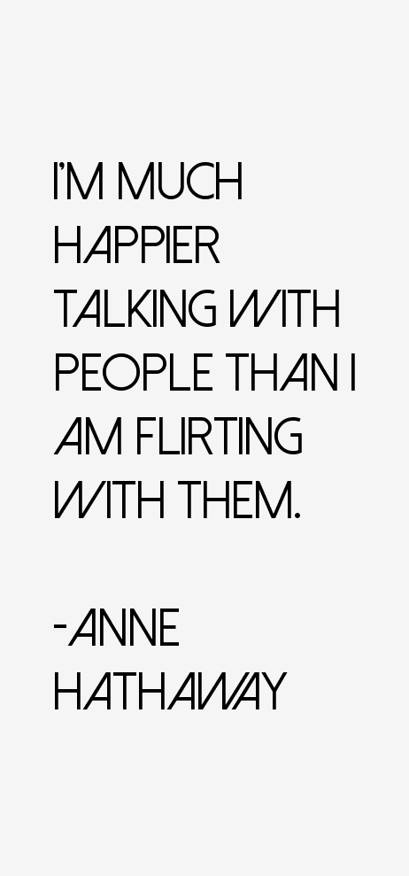 Anne Hathaway Quotes