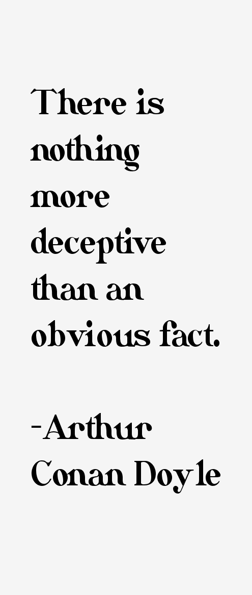 Arthur Conan Doyle Quotes Amp Sayings