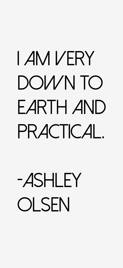 Ashley Olsen Quotes