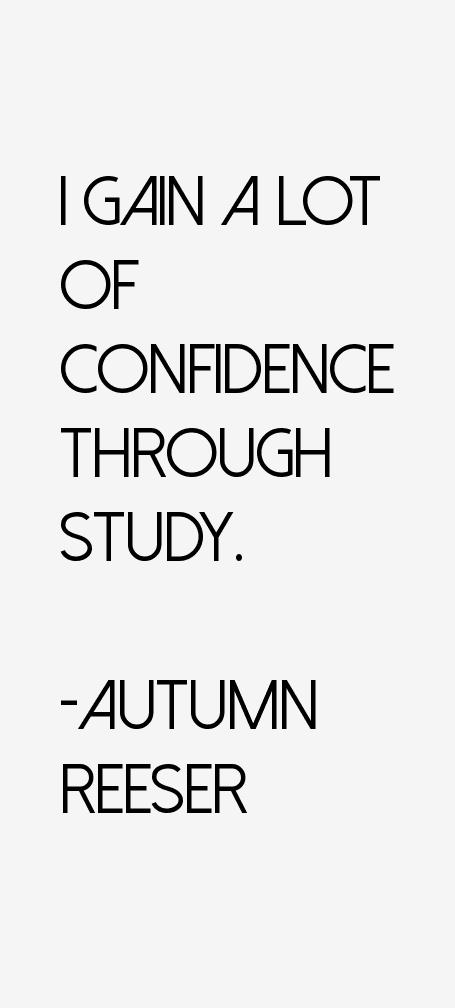 Autumn Reeser Quotes