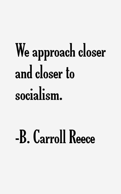 B. Carroll Reece Quotes