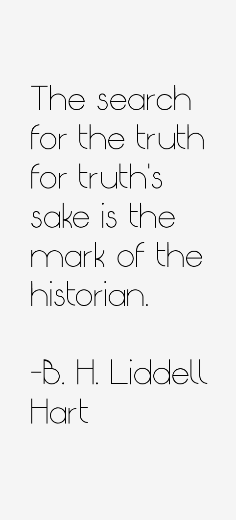 B. H. Liddell Hart Quotes