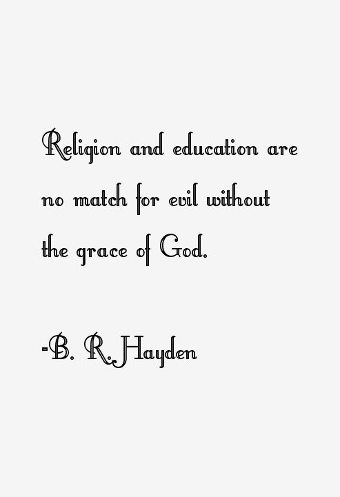 B. R. Hayden Quotes