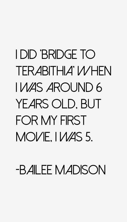 Bailee Madison Quotes