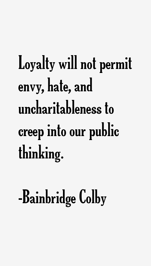 Bainbridge Colby Quotes