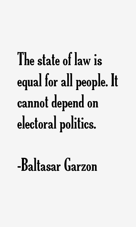 Baltasar Garzon Quotes