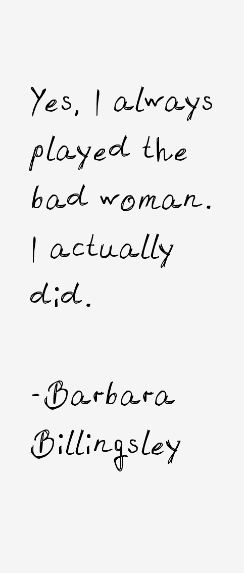 Barbara Billingsley Quotes