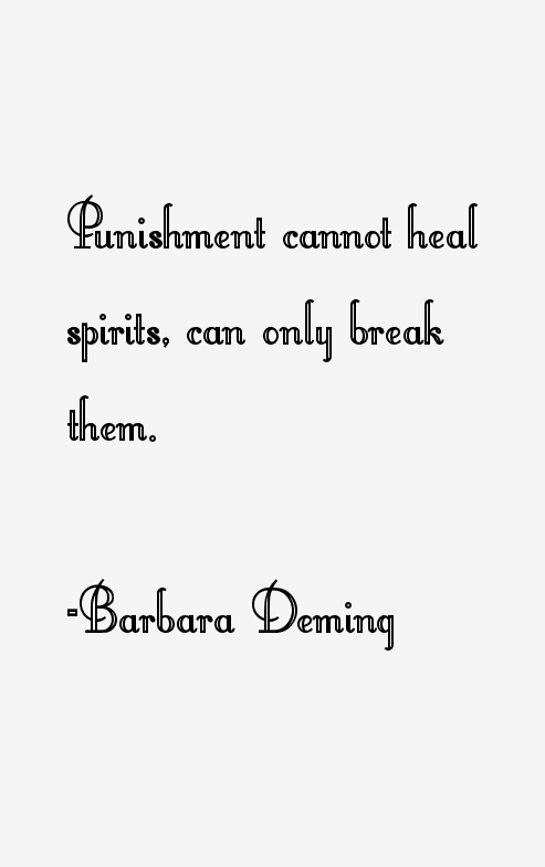 Barbara Deming Quotes