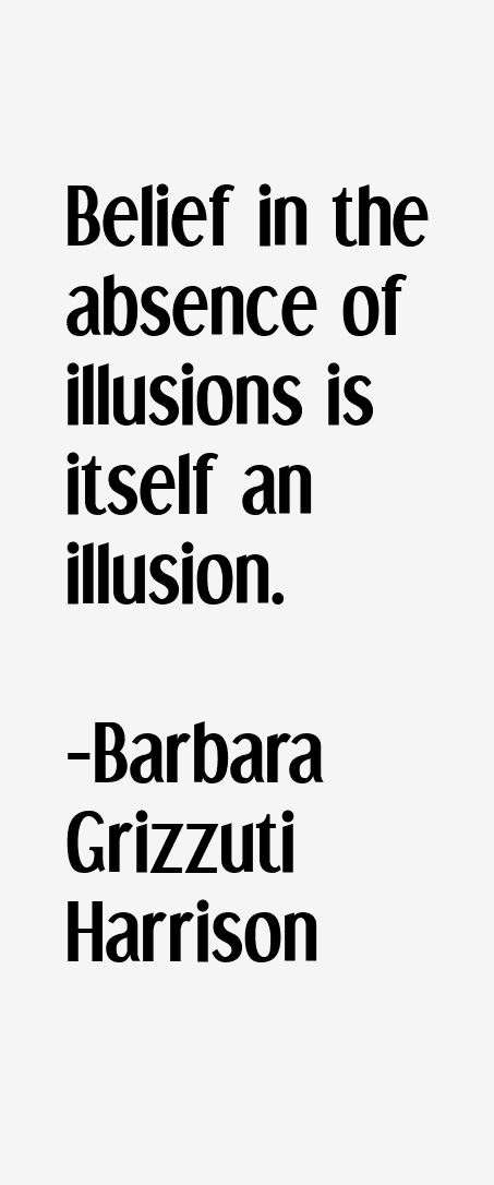Barbara Grizzuti Harrison Quotes