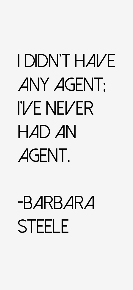 Barbara Steele Quotes