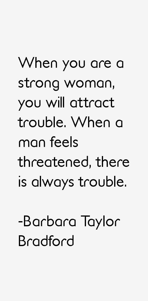 Barbara Taylor Bradford Quotes