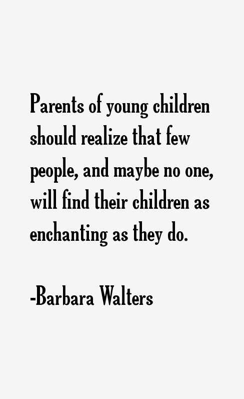 Barbara Walters Quotes