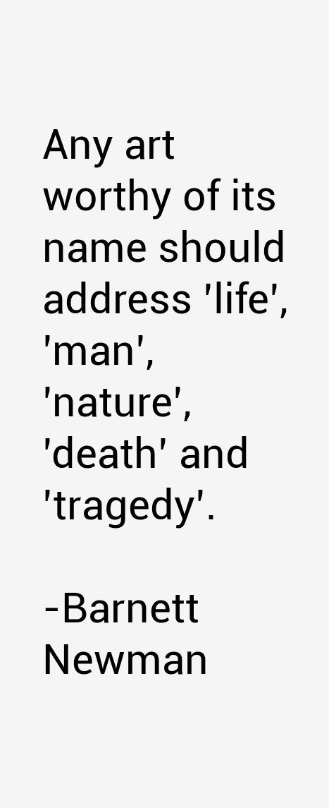 Barnett Newman Quotes