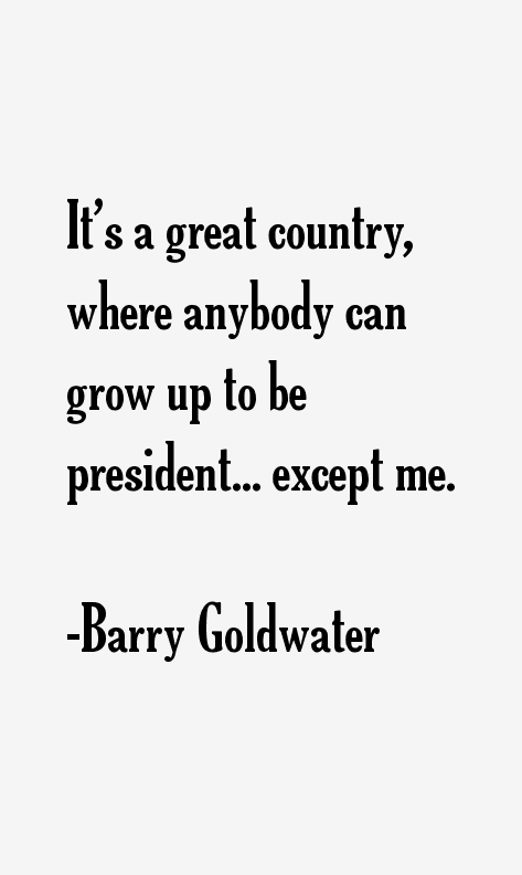 Barry Goldwater Quotes