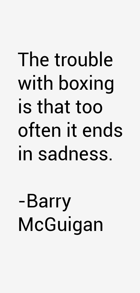 Barry McGuigan Quotes
