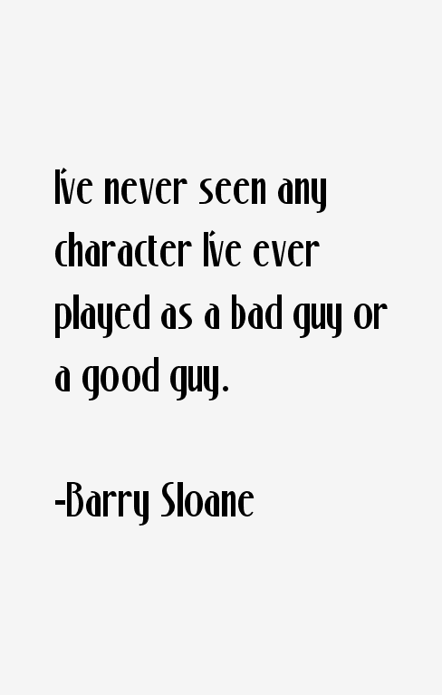 Barry Sloane Quotes