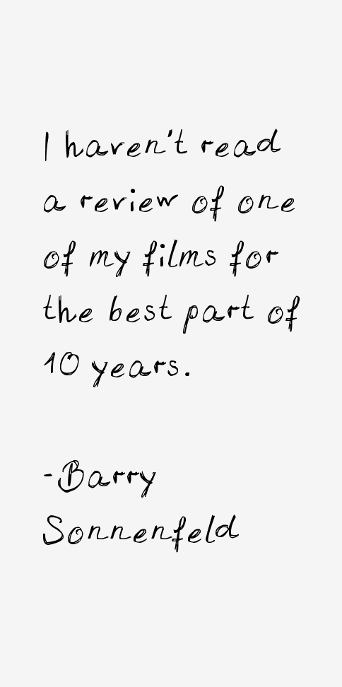 Barry Sonnenfeld Quotes