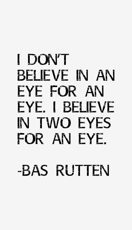Bas Rutten Quotes