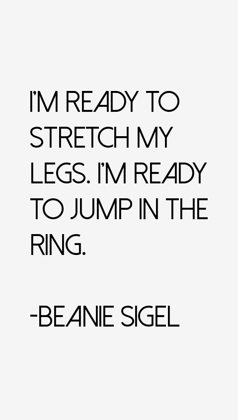 Beanie Sigel Quotes