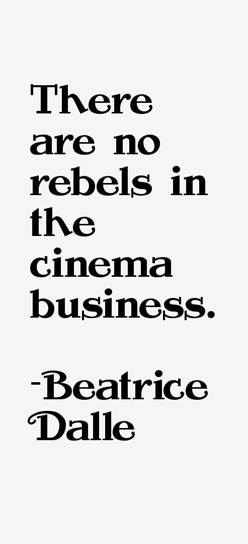 Beatrice Dalle Quotes