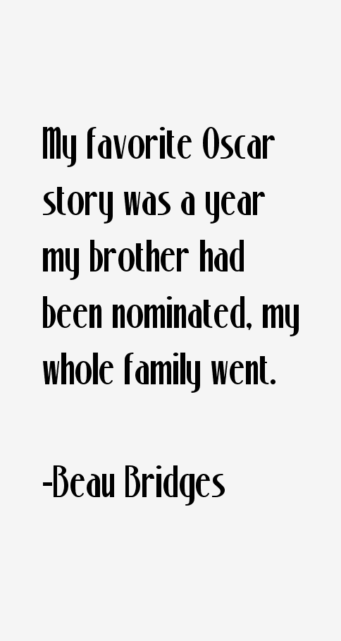 Beau Bridges Quotes