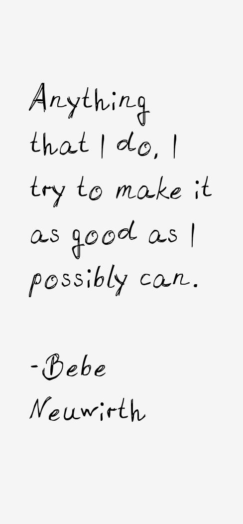 Bebe Neuwirth Quotes