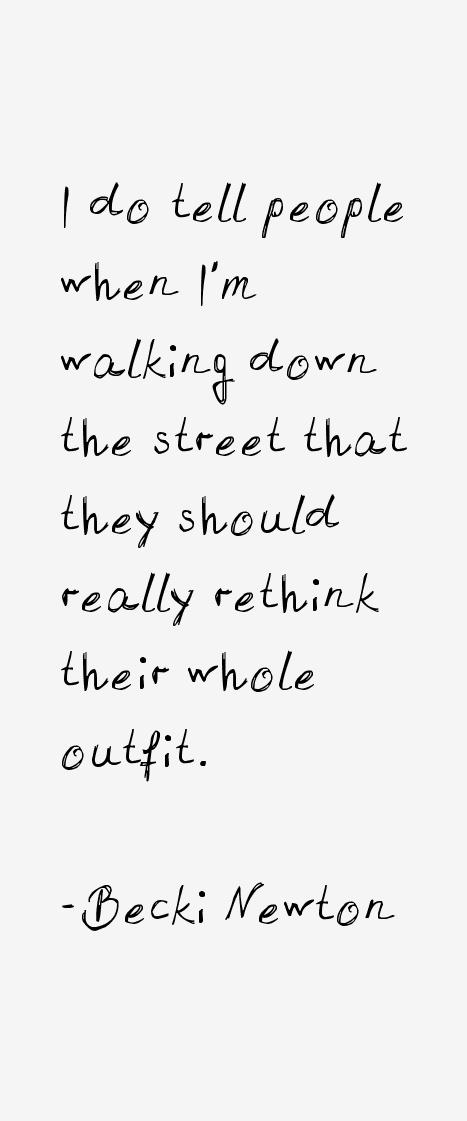 Becki Newton Quotes