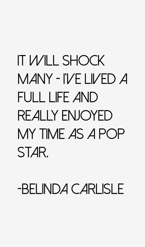 Belinda Carlisle Quotes
