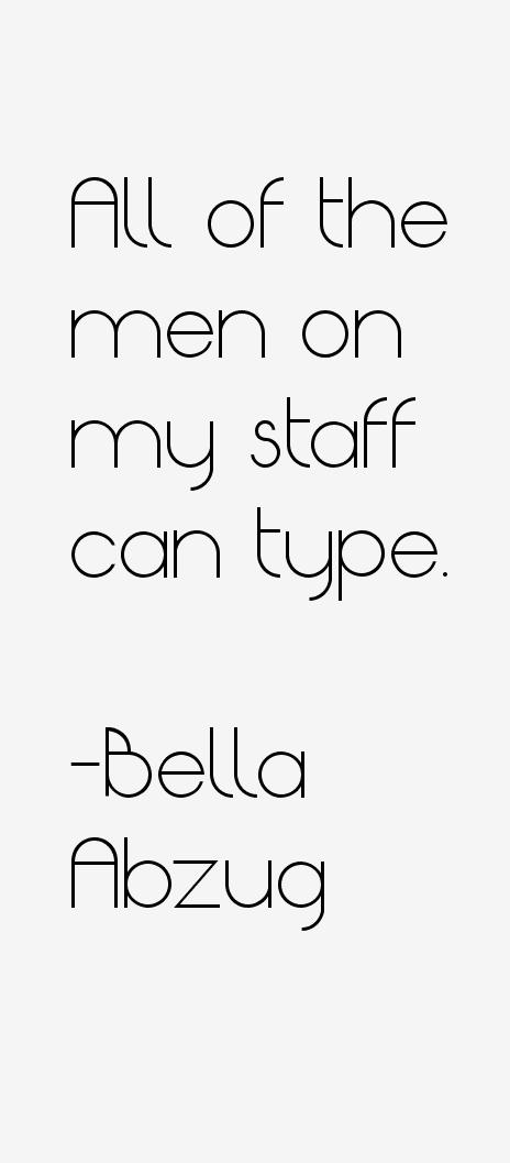 Bella Abzug Quotes