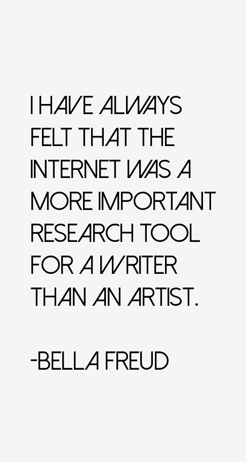 Bella Freud Quotes