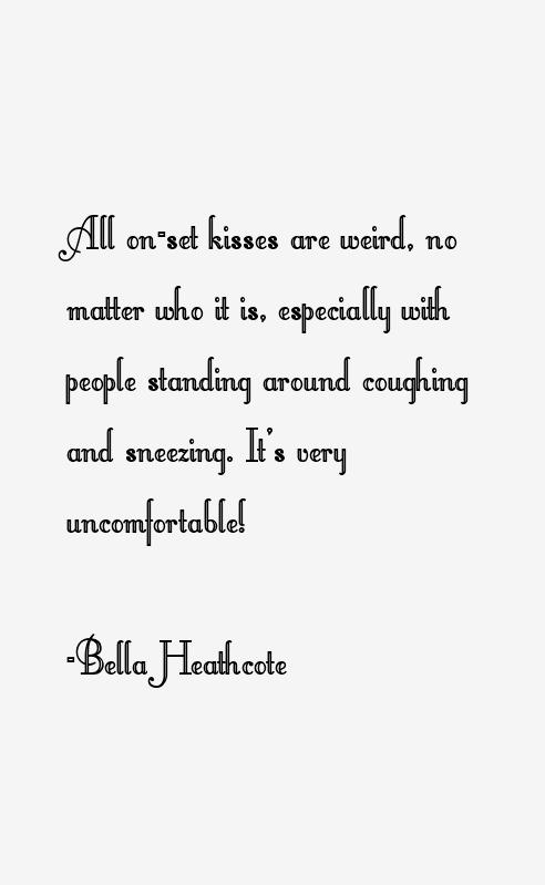 Bella Heathcote Quotes