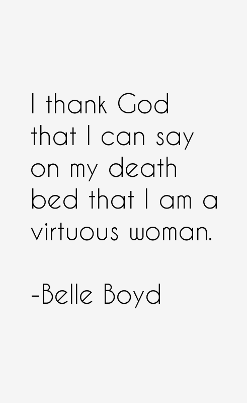 Belle Boyd Quotes