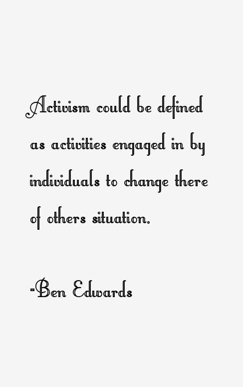 Ben Edwards Quotes