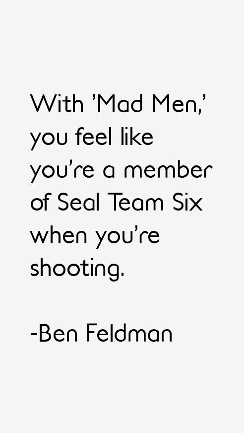 Ben Feldman Quotes