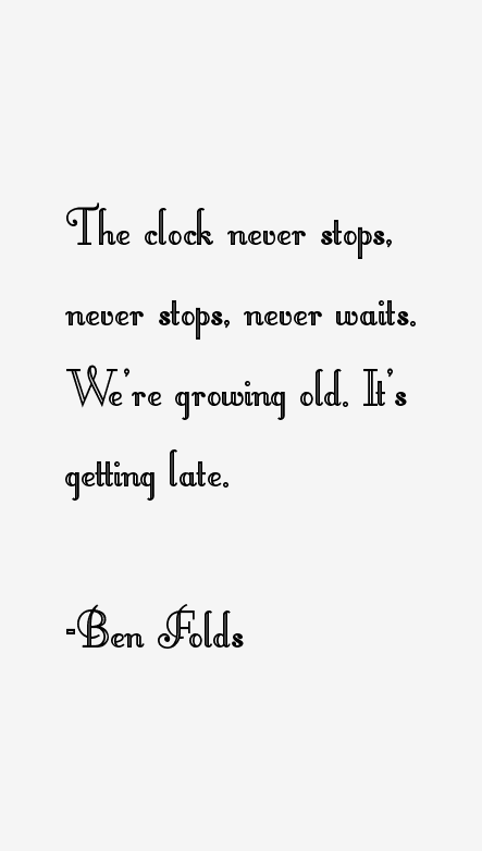 Ben Folds Quotes