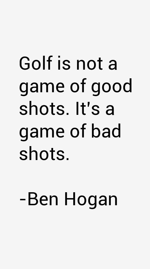 Ben Hogan Quotes