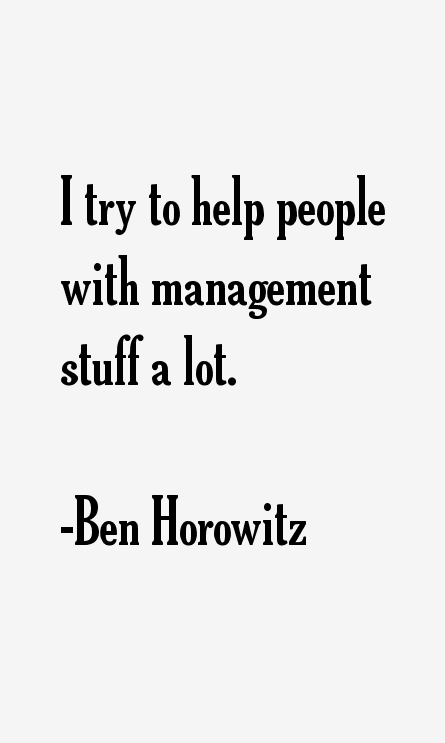 Ben Horowitz Quotes