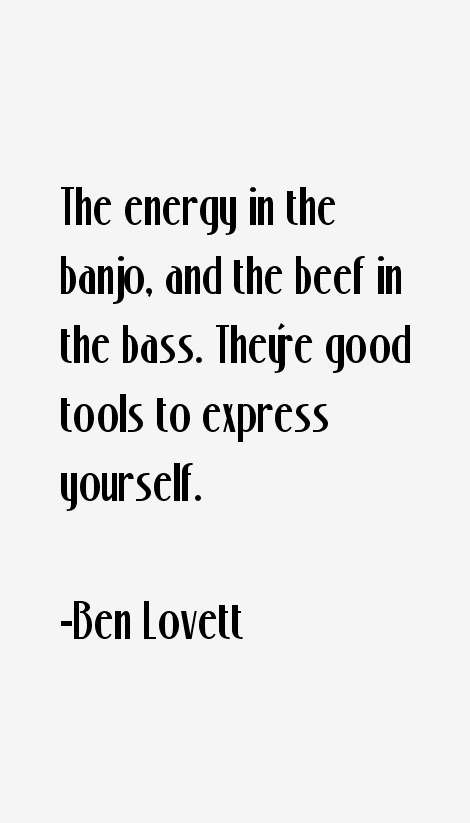 Ben Lovett Quotes