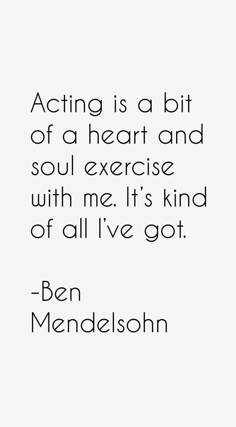 Ben Mendelsohn Quotes