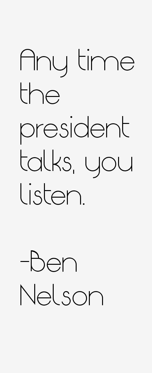 Ben Nelson Quotes