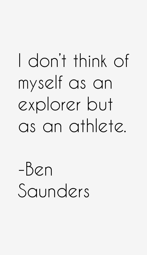 Ben Saunders Quotes