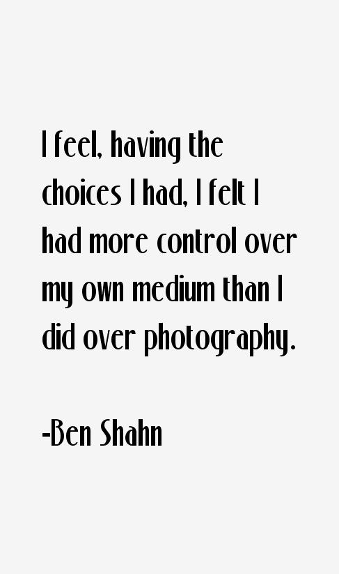Ben Shahn Quotes