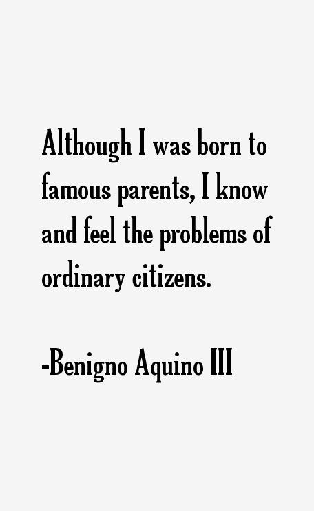 Benigno Aquino III Quotes