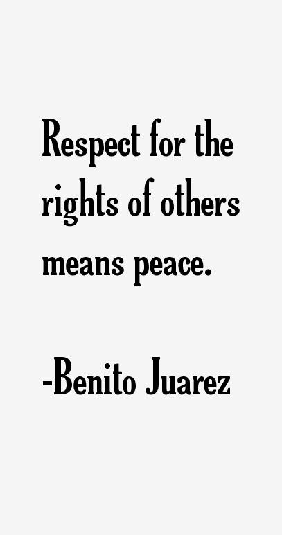 Benito Juarez Quotes