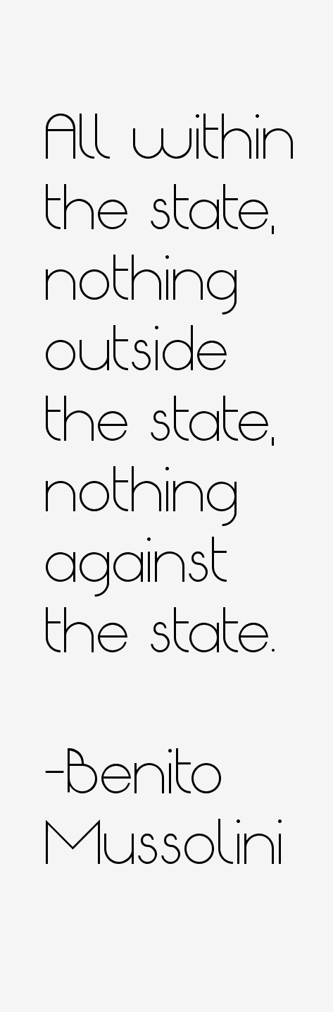 Benito Mussolini Quotes